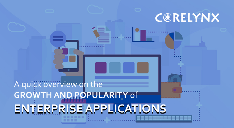 A quick overview on the growth and popularity of Enterprise Applications