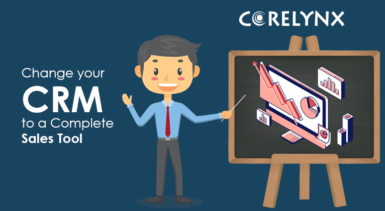 Change Your CRM to A Complete Sales Tool