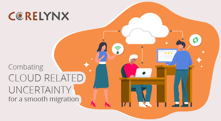 Combating cloud related uncertainty for a smooth migration