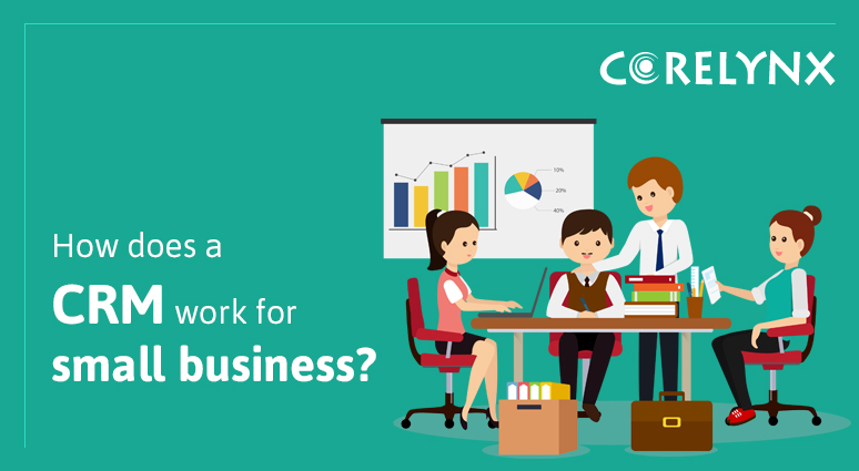 How does a CRM work for small business?