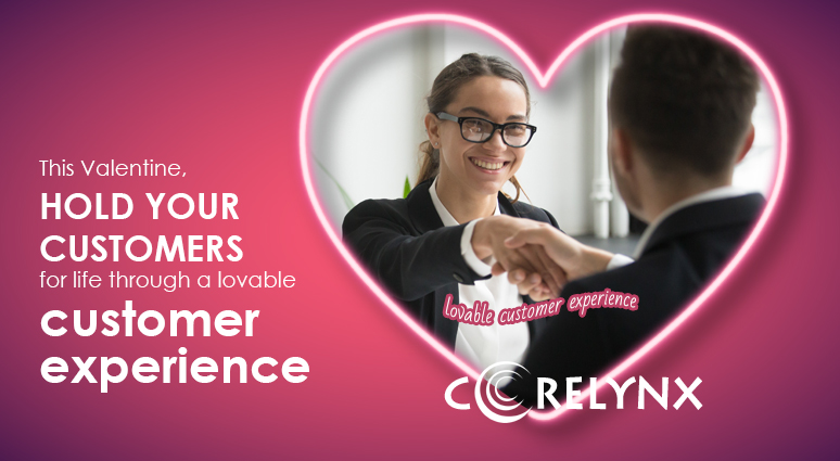 This Valentine, hold your customers for life through a lovable customer experience