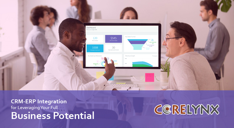 CRM-ERP Integration for Leveraging Your Full Business Potential