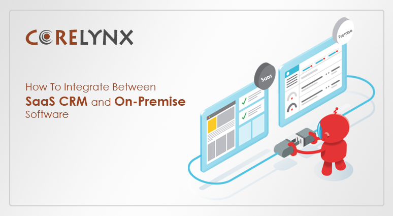 How To Integrate Between SaaS CRM And On-Premise Software